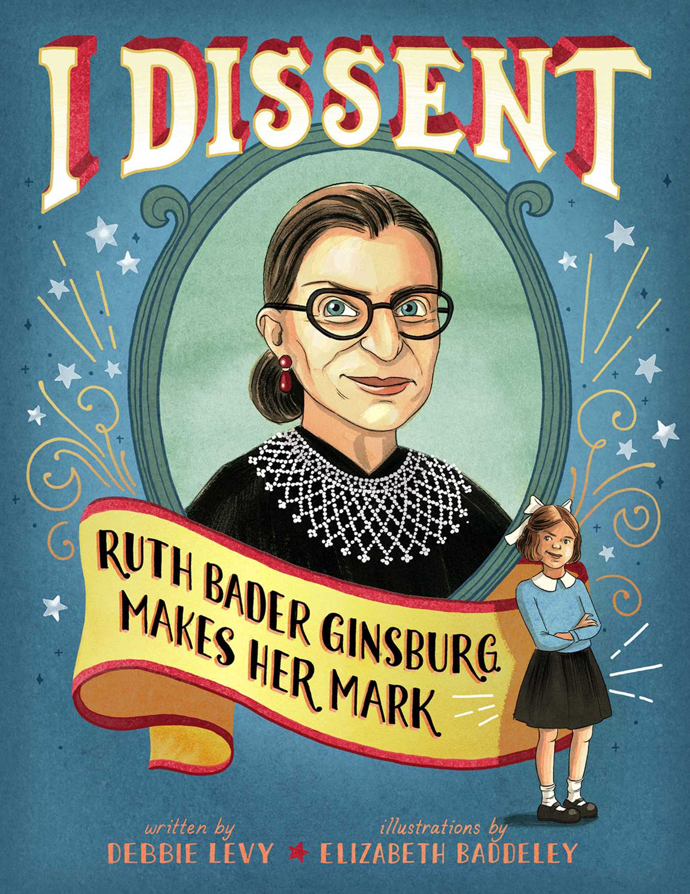 Ruth Ginsburg, I Dissent book